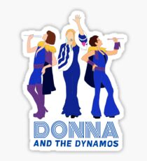 Donna and The Dynamos Mamma Mia Sticker