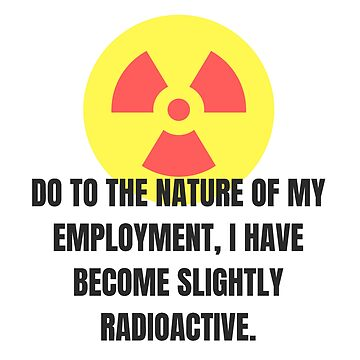 Radioactive Employment by TheEvilCompany