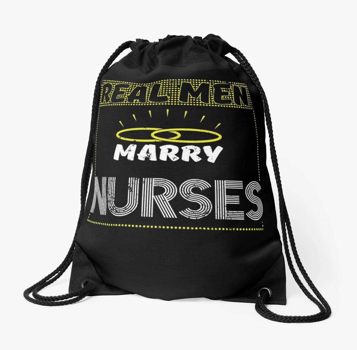 Real Men Marry Nurses by shoppzee