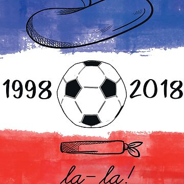 France Soccer Team 1998 - 2018 by iwaygifts