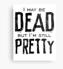 dead and pretty Metal Print