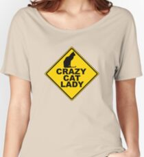 Crazy Cat Lady Sign Women's Relaxed Fit T-Shirt