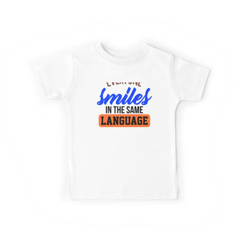 Diversity Humanity Language Everyone Smiles in the Same Language by normaltshirts