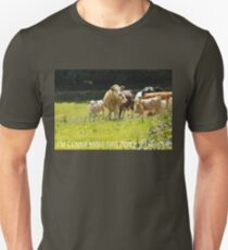 "Cows ""I'm Gonna Make This Place Your Home"" Unisex T-Shirt"