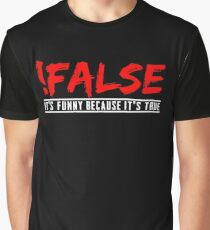 !False True Programming Software Development Geek IT T-Shirt Graphic T-Shirt