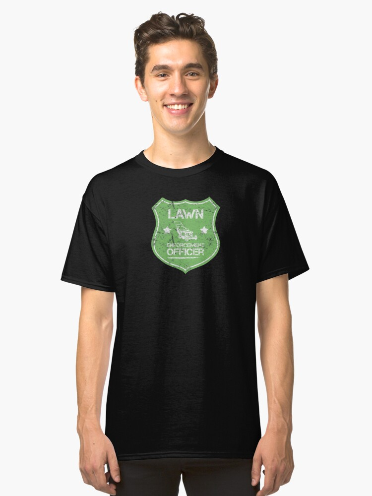 Lawn Enforcement Badge Funny Lawn Maintenance Grass Cutting Classic T-Shirt Front