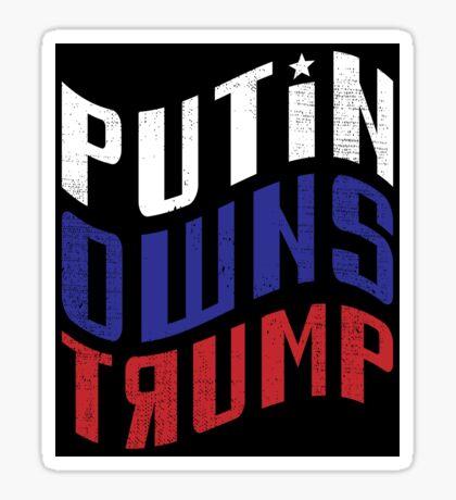 Putin Owns Trump Sticker