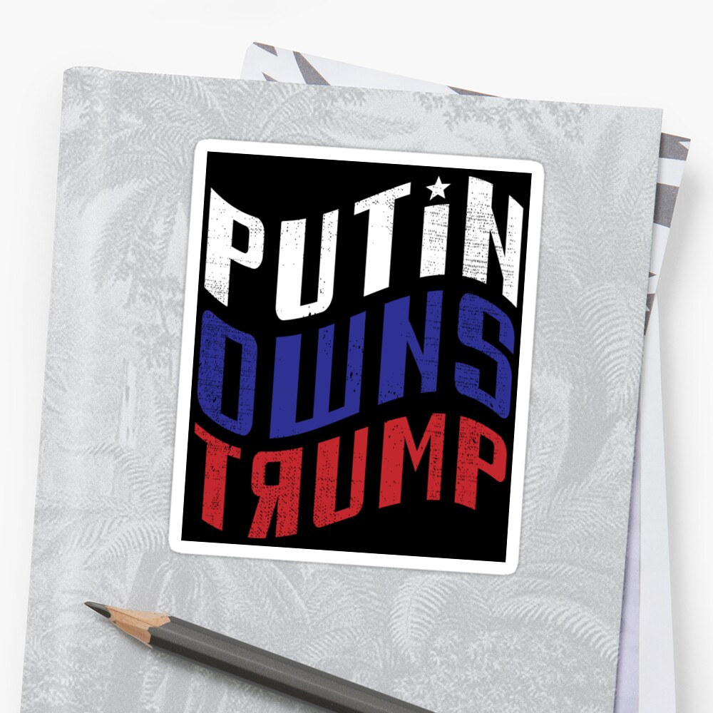 Putin Owns Trump by EthosWear