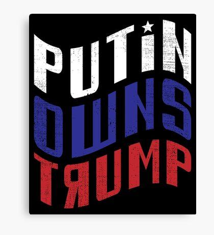 Putin Owns Trump Canvas Print