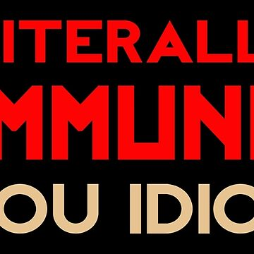 I'm literally a Communist, you idiot! by Apocalyptopia