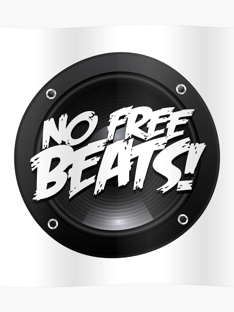 No free beats shirt | Poster