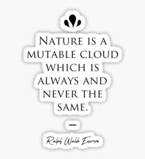 Ralph Waldo Emerson famous quote about nature Sticker