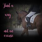 Find a way not an excuse (pink) quote- Tablet/Ipad by DressageDreams