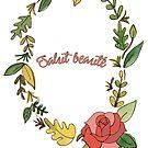 « Salut Beauté ! » par holirose
