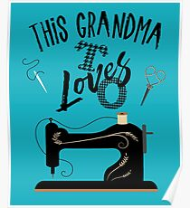 This Grandma LOves To Sew Poster