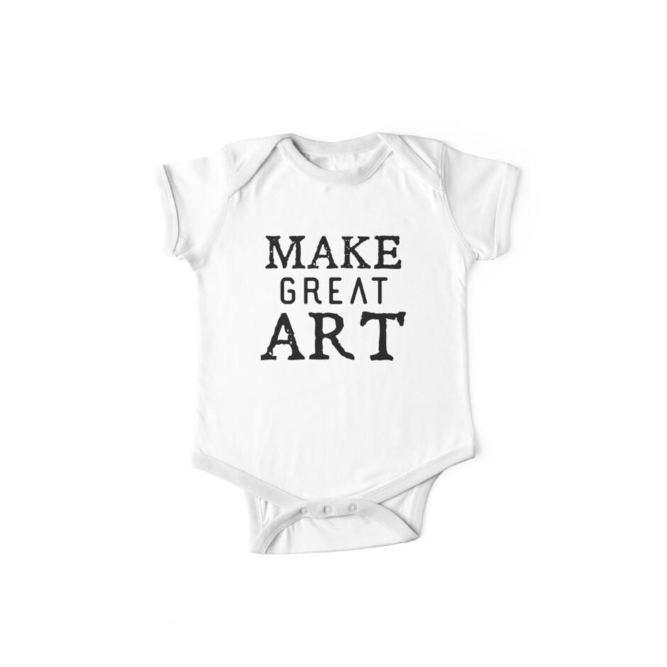 MAKE GREAT ART by jazzydevil