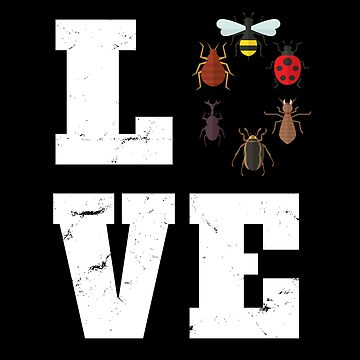 Bug Entomology Funny Design - Love Bugs by kudostees