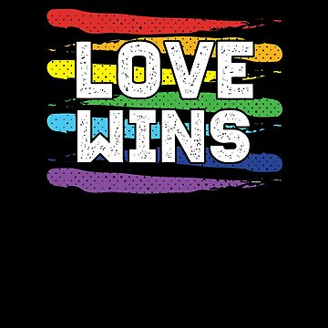 Love Wins by TomGiantDesigns