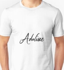 Hey Adaline buy this now Unisex T-Shirt