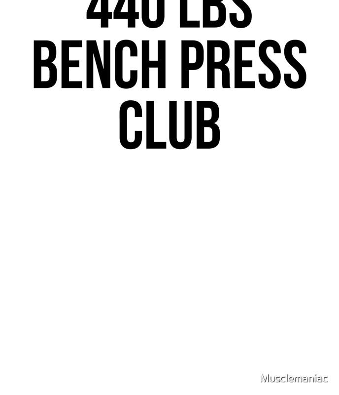 400 Lb Bench Press Club Part - 35: 440 LBS BENCH PRESS CLUB By Musclemaniac