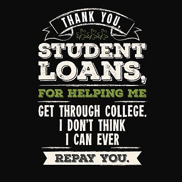 Thank You Student Loans by stuch75