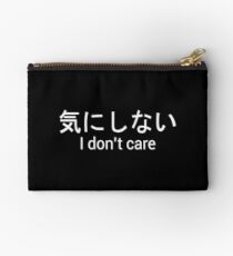 Japanese I don't care Studio Pouch
