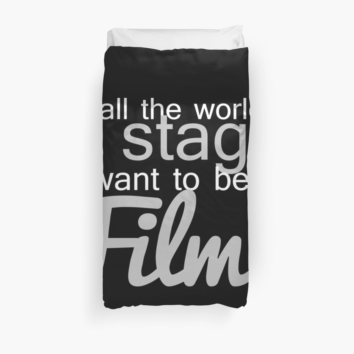 Be In Film! Duvet Cover