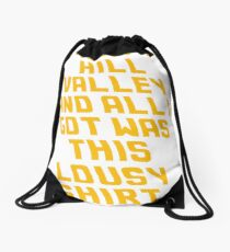 Back To The Future Lousy Shirt Drawstring Bag
