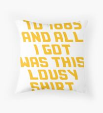 Back To The Future Lousy Shirt Throw Pillow