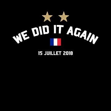 We Did It Again | FRANCE World Cup 2018  by CarlosV