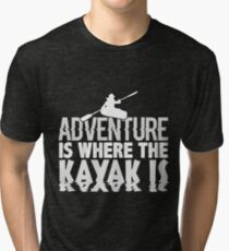 Adventure Is Where the Kayak Is Black And White Tri-blend T-Shirt