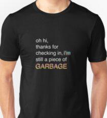 I'm Still a Piece of Garbage (Bill Wurtz) Unisex T-Shirt