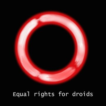 Equal rights for droids by Octobersart