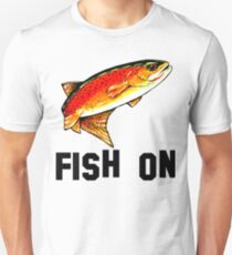 Fish On Yellowstone Cutthroat Trout Fish Fishing Fly Sports Rocky Mountain Man Cave Fisherman Dad Father Gift Ideas Char Unisex T-Shirt