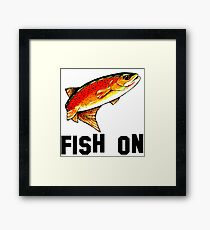 Fish On Yellowstone Cutthroat Trout Fish Fishing Fly Sports Rocky Mountain Man Cave Fisherman Dad Father Gift Ideas Char Framed Print