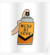 nerd be gone Poster
