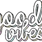 Good Vibes by Kt Farello Designs