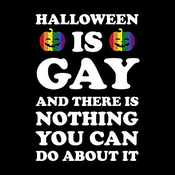 Halloween Is Gay, LGBT Rainbow Pumpkin by thequeershop