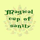 Magical Cup of Sanity by FrankieCat