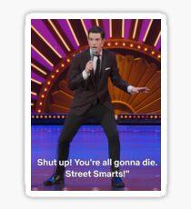 Shut Up Your All Gonna Die Sticker
