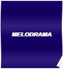 MELODRAMA Poster