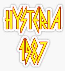 Hysteria 1987 Sticker
