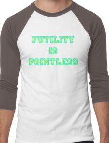 Pointless Futility - Bright Lettering, Funny Men's Baseball ¾ T-Shirt