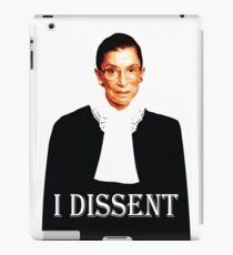 Justice Ruth Bader-Ginsburg - I Dissent iPad Case/Skin