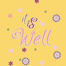 It Is Well - Gold Background by blessitshop