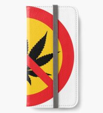 Stop Cannabis  iPhone Wallet/Case/Skin