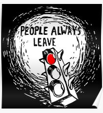 People Always Leave Poster