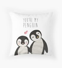 You're my Penguin | When Penguins are in Love Throw Pillow