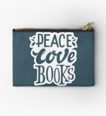 Peace. Love. Books – Great Gift for Book Lovers, Phone Cases And Other Gift Studio Pouch