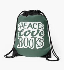 Peace. Love. Books – Great Gift for Book Lovers, Phone Cases And Other Gift Drawstring Bag
